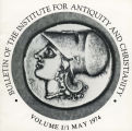 Bulletin of the Institute for Antiquity and Christianity, Volume I, Issue 1
