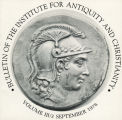 Bulletin of the Institute for Antiquity and Christianity, Volume III, Issue 3