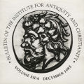 Bulletin of the Institute for Antiquity and Christianity, Volume XII, Issue 4