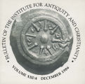 Bulletin of the Institute for Antiquity and Christianity, Volume XIII, Issue 4