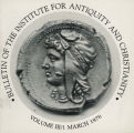 Bulletin of the Institute for Antiquity and Christianity, Volume III, Issue 1