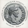 Bulletin of the Institute for Antiquity and Christianity, Volume IX, Issue 1