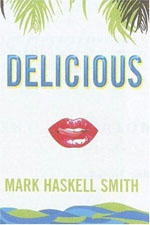 Mark Haskell Smith interview