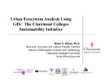 Urban ecosystem analysis using GIS: The Claremont Colleges sustainability initiative