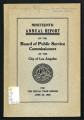 Annual report of the Board of Public Service Commissioners of the city of Los Angeles, California