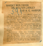 Whisky men favor Dr. Walter Lindley and A. C. Harper