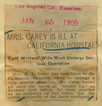 Mrs. Carey is ill at California Hospital
