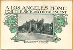 A Los Angeles home for the sick and convalescent
