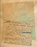 Mrs. Martha T. Hall 13 years here, dead